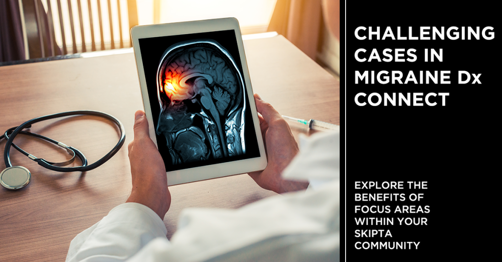 Challenging Cases in Migraine Dx Connect